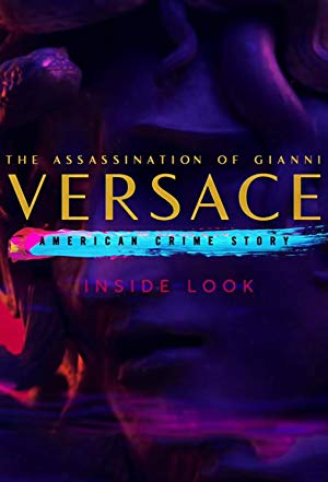 Inside Look: The Assassination of Gianni Versace - American Crime Story